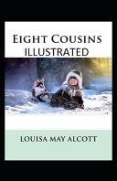 Eight Cousins ILLUSTRATED PDF