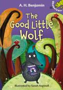 The Good Little Wolf Book