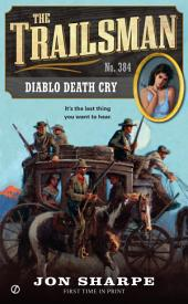 The Trailsman #384: Diablo Death Cry