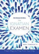 Reimagining the Ignatian Examen