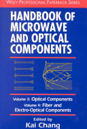 Handbook of Microwave and Optical Components  Volume 3  Optical Components and Volume 4  Fiber and Electro Optical Components PDF