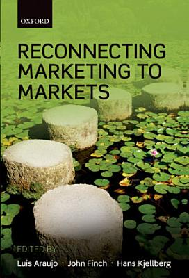 Reconnecting Marketing to Markets PDF