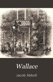 Wallace: A Franconia Story