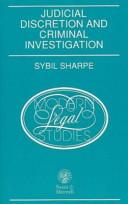 Judicial Discretion and Criminal Investigation