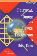 Political Order and Power Transition in Hong Kong