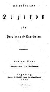 Vollständiges Lexikon für Prediger und Katecheten: Menschenfurcht bis Verstockung. 4
