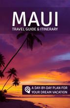 Maui  Travel Guide   Itinerary PDF