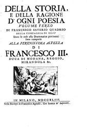 Della storia e della ragione d'ogni poesia: volumi quattro, Volume 3,Parte 1
