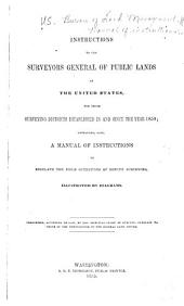 Manual of Instructions for the Survey of the Public Lands of the United States