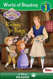 World of Reading: Sofia the First: Riches to Rags: A Disney Read-Along (Level 1)