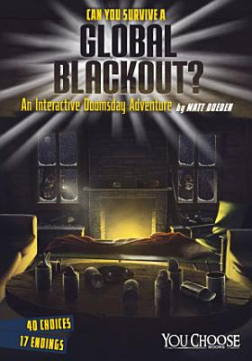 Can You Survive a Global Blackout