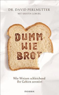 Dumm wie Brot PDF