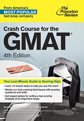 Crash Course for the GMAT  4th Edition