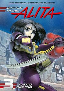 Battle Angel Alita Vol 3