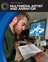 Multimedia Artist and Animator