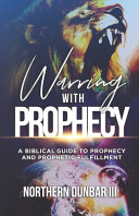 Warring With Prophecy