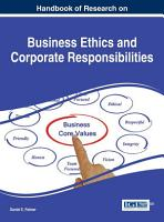 Handbook of Research on Business Ethics and Corporate Responsibilities PDF