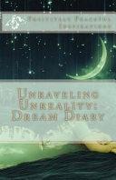 Unraveling Unreality