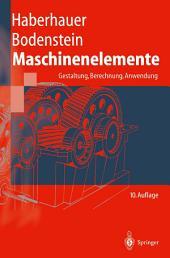 Maschinenelemente: Gestaltung, Berechnung, Anwendung, Ausgabe 10