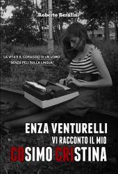 """Enza Venturelli: """"Vi racconto il mio Cosimo Cristina"""""""