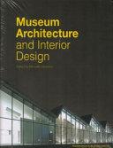 Museum Architecture and Interior Design Book