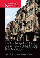 The Routledge Handbook of the History of the Middle East Mandates PDF