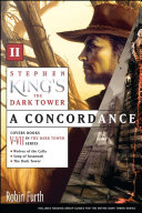 Stephen King s The Dark Tower  A Concordance