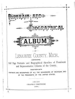 Portrait and Biographical Album of Lenawee County  Mich PDF