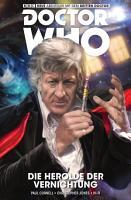 Doctor Who   Der Dritte Doctor   Die Herolde der Vernichtung PDF