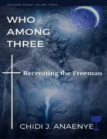 Who Among Three  Recreating the Freeman PDF