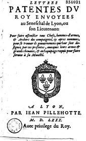 Lettres patentes du Roy envoyees au Seneschal de Lyon... Pour faire assembler tous Chefs, hommes-d'armes et Archers des compaignies... (Saint-Maur-des-Fossés, 26 juin 1580)