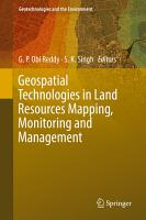 Geospatial Technologies in Land Resources Mapping  Monitoring and Management PDF