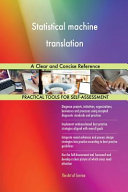 Statistical Machine Translation a Clear and Concise Reference PDF