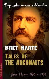 Tales of the Argonauts: Top American Novelist