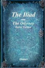 The Iliad and The Odyssey: Butler Edition