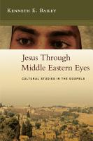 Jesus Through Middle Eastern Eyes PDF