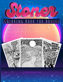 Stoner Coloring Book For Adults