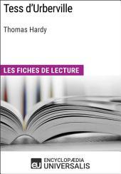 Tess d'Urberville de Thomas Hardy: Les Fiches de lecture d'Universalis