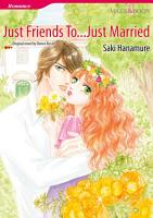 JUST FRIENDS TO   JUST MARRIED PDF