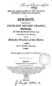 The two great duties of the Christian minister stated and enforced: a sermon: Volume 11