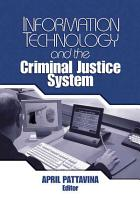 Information Technology and the Criminal Justice System PDF