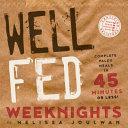 Well Fed Weeknights Book
