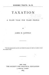 Taxation: A Plain Talk for Plain People, Issues 9-16