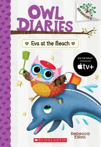 Eva at the Beach  A Branches Book  Owl Diaries  14  Book