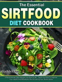 The Essential Sirtfood Diet Cookbook