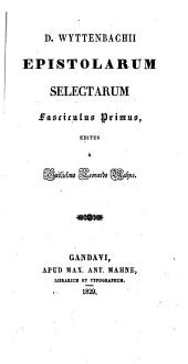 D. Wyttenbachii Epistolarum selectarum