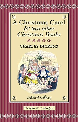 A Christmas Carol   Two Other Christmas Books