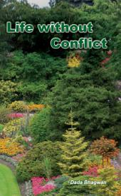 Life Without Conflict: Conflict Resolution