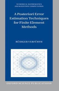A Posteriori Error Estimation Techniques for Finite Element Methods PDF