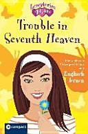 Trouble in Seventh Heaven